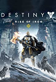 Destiny: Rise of Iron (2016) Poster - Movie Forum, Cast, Reviews