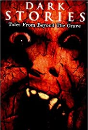 Dark Stories: Tales from Beyond the Grave Poster