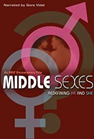 Middle Sexes: Redefining He and She (2005)