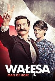 Walesa. Czlowiek z nadziei Poster