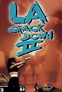 Primary photo for L.A. Crackdown II