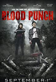 Blood Punch (2014) Poster - Movie Forum, Cast, Reviews