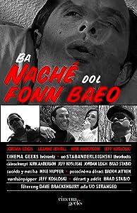 Película recomendada para ver Ba Naché dol Fonn Baeo [720pixels] [2160p] [480x320] by Jeff Kosloski USA
