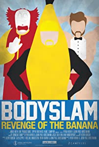 Bodyslam: Revenge of the Banana!