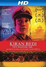 Kiran Bedi: Yes Madam, Sir Poster