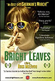 Bright Leaves (2003) Poster - Movie Forum, Cast, Reviews