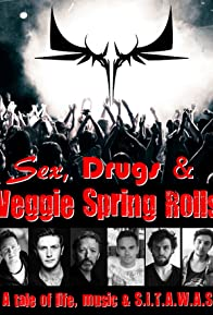 Primary photo for Sex, Drugs & Veggie Spring Rolls