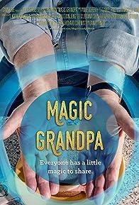 Primary photo for Magic Grandpa