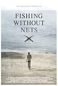 Fishing Without Nets (2014) Poster - Movie Forum, Cast, Reviews
