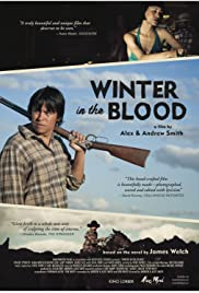 Winter in the Blood (2013) Poster - Movie Forum, Cast, Reviews