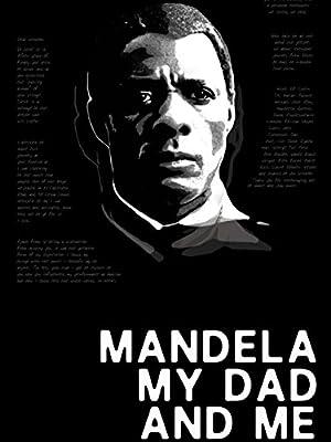 Where to stream Mandela, My Dad and Me