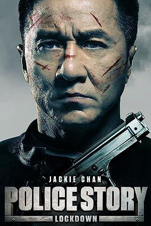 مشاهدة فيلم Police Story: Lockdown 2013 مترجم أونلاين مترجم