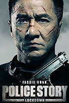 Police Story: Lockdown (2013) Poster