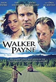 Walker Payne (2006) Poster - Movie Forum, Cast, Reviews