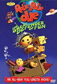 Primary photo for Rolie Polie Olie: The Great Defender of Fun