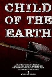 Child of the Earth (2014) film en francais gratuit