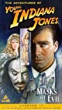 The Adventures of Young Indiana Jones: Masks of Evil (1999) Poster
