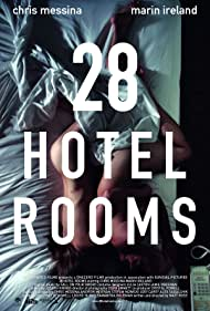 28 Hotel Rooms (2012) Poster - Movie Forum, Cast, Reviews