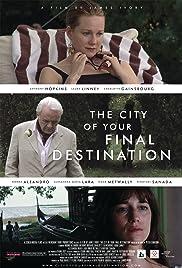 The City of Your Final Destination (2009) 720p