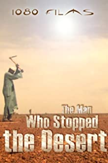 The Man Who Stopped the Desert (2010)