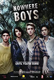 Nowhere Boys Poster - TV Show Forum, Cast, Reviews
