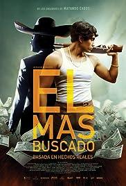 Image El Más Buscado – Mexican Gangster (2014)