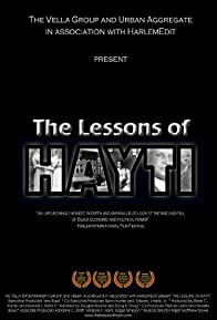 Primary photo for The Lessons of Hayti
