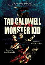Tad Caldwell & The Monster Kid