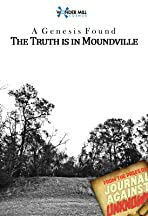 The Truth Is in Moundville