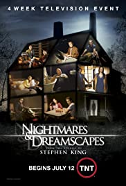 Nightmares & Dreamscapes: From the Stories of Stephen King Poster - TV Show Forum, Cast, Reviews