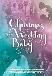 Christmas Wedding Baby Poster