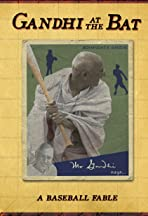 Gandhi at the Bat