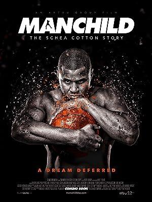 Where to stream Manchild: The Schea Cotton Story