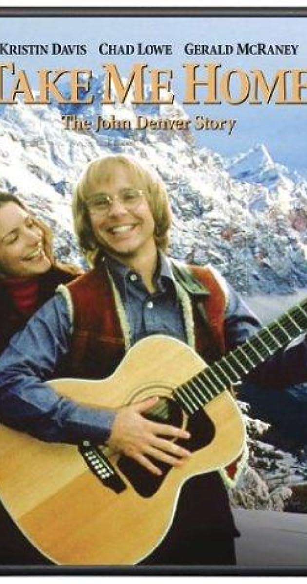 Take Me Home: The John Denver Story (TV Movie 2000) - IMDb