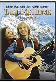 Take Me Home: The John Denver Story (2000) Poster - Movie Forum, Cast, Reviews