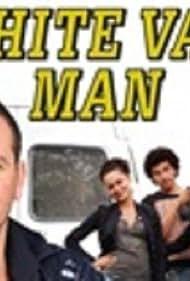 White Van Man (2011) Poster - TV Show Forum, Cast, Reviews