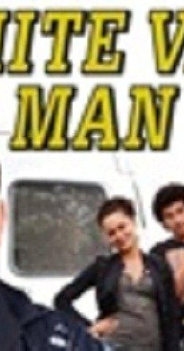 White Van Man Tv Series 2010 Imdb