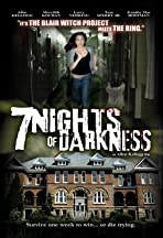7 Nights of Darkness