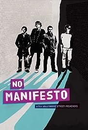 No Manifesto: A Film About Manic Street Preachers Poster
