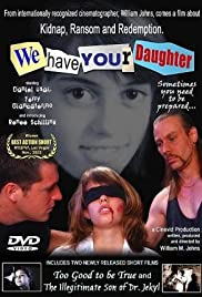 We Have Your Daughter Poster