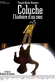 Coluche: l'histoire d'un mec Poster