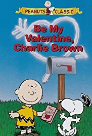 Be My Valentine, Charlie Brown (1975) Poster - TV Show Forum, Cast, Reviews
