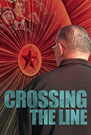 Crossing the Line(2006) Poster - Movie Forum, Cast, Reviews