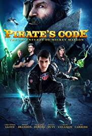 Pirate's Code: The Adventures of Mickey Matson (2015) Poster - Movie Forum, Cast, Reviews