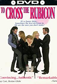 To Cross the Rubicon (1991)