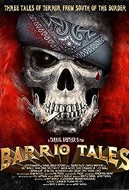 Barrio Tales(2012) Poster - Movie Forum, Cast, Reviews