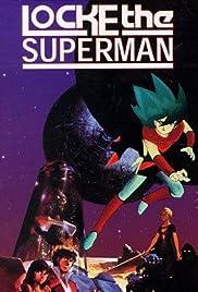 Locke the Superman(1984) Poster - Movie Forum, Cast, Reviews