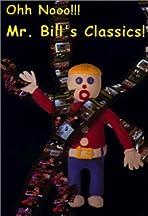 Ohh, Nooo! Mr. Bill Presents