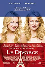 Kate Hudson and Naomi Watts in Le divorce (2003)