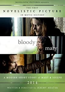 New movie bittorrent download Bloody Mary: A Modern Short Story of Mary \u0026 Joseph by [1080pixel]